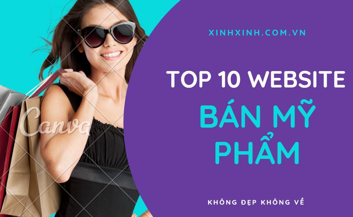 Top 10 website bán mỹ phẩm uy tín cho phái đẹp