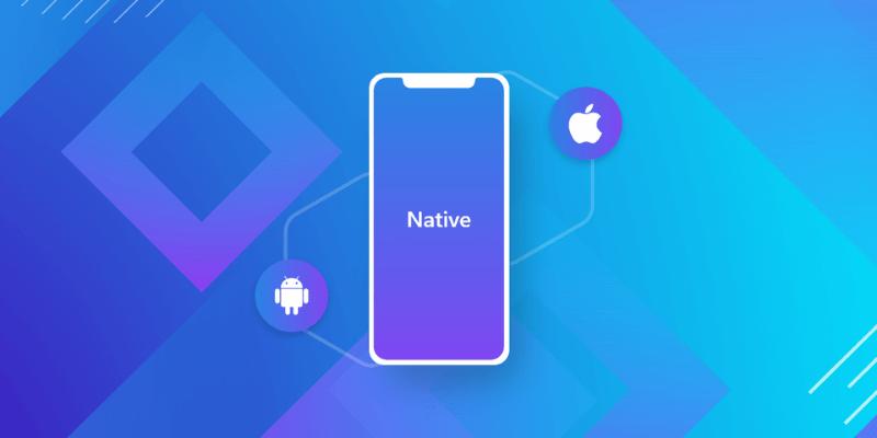 native app là gì